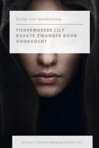 Tienermoeder Lily vertelt haar mama verhaal in eerlijk over moederschap op MamaPlaneet.nl