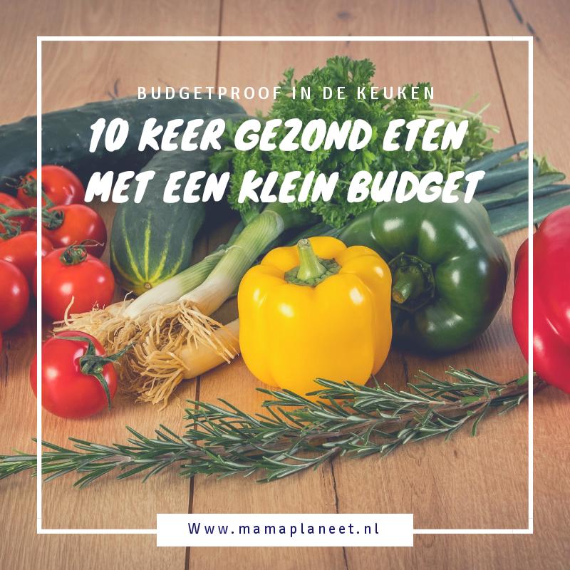 10 keer gezond eten met een klein budget