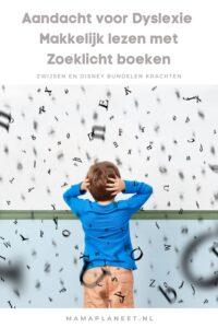 Aandacht voor Dyslexie met Zoeklicht Makkelijk lezen kinderboeken van DIsney en Zwijsen