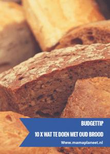 wat te doen met oud brood?