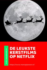 Kerstman in vliegende slee met rendieren en de leukste kerstfilms op netflix