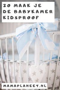 kidsproof babykamer tips MamaPlaneet.nl