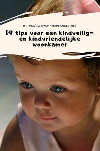 kindveilig en kindvriendelijke woonkamer voor baby, dreumes, peuter, kleuter of ouder kind MamaPlaneet.nl