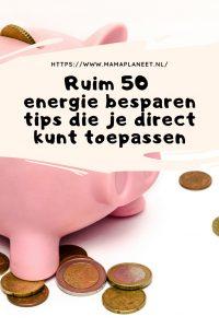 Energie besparen tips MamaPlaneet.nl