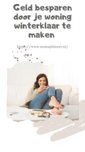 woning winterklaar maken en geld besparen mamaplaneet.nl