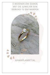 Juwelier sieraad ontwerpen 5 redenen MamaPlaneet.nl