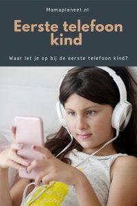 Eerste telefoon kind: waar let je op eerste mobiele telefoon kind tips mamaplaneet.nl