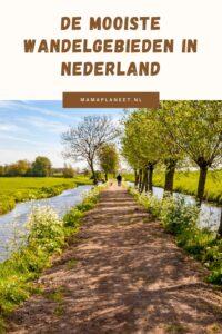 Wandelgebieden Nederland voor mooie plekjes om te wandelen in eigen land MamaPlaneet.nl