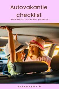 Autovakantie-checklist tips met kinderen op autoreis mamaplaneet.nl
